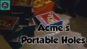 Ep. 10  Acme's Portable Holes