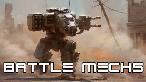 Ep. 12  Battle Mechs