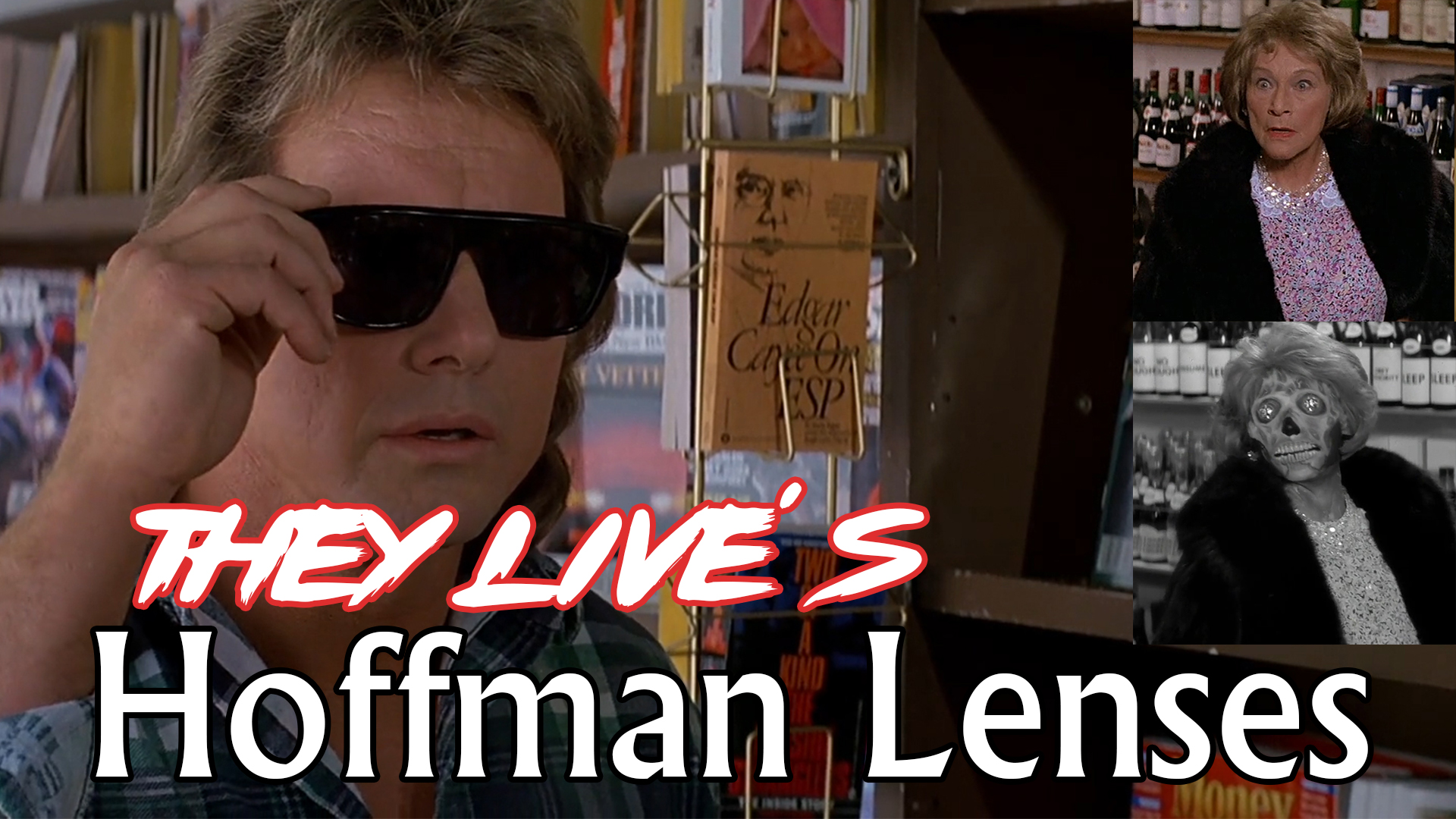 Ep. 11  They Live's Hoffman Lenses