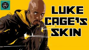 Ep. 17 Luke Cage's Skin