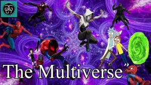 Ep. 21 The Multiverse