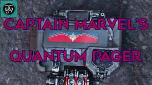Read more about the article Ep. 23 Captain Marvel's Quantum Pager