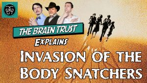 Ep. 47 Invasion of the Body Snatchers