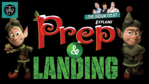 Read more about the article Ep. 69 Prep & Landing
